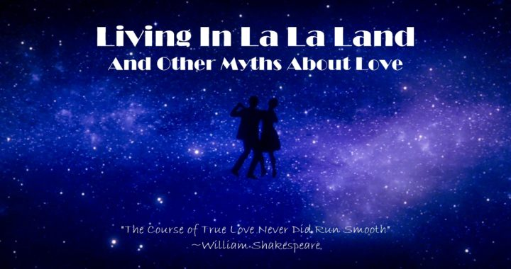 Myths about love, Love, Relationships